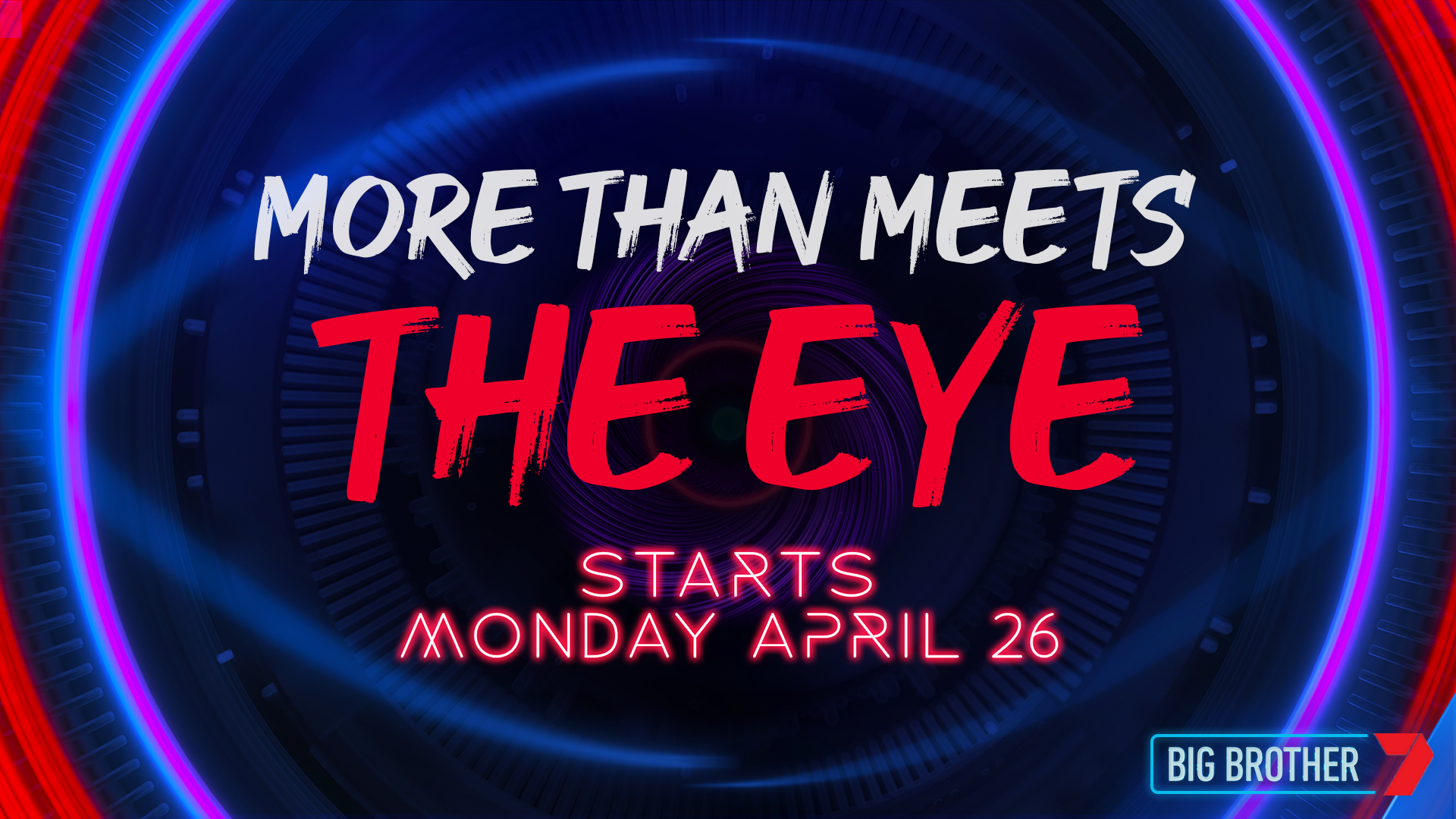 Big Brother is back and ready to play on Monday, 26 April